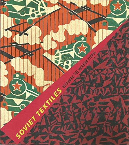 9780853319528: Soviet Textiles: Designing the Modern Utopia