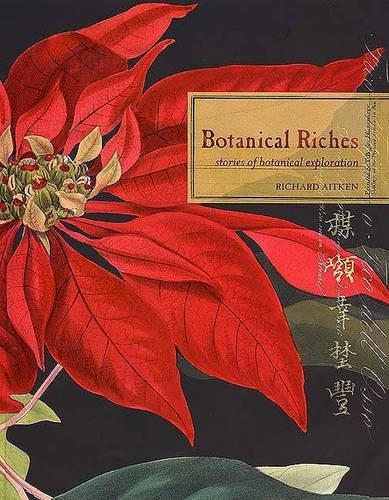 9780853319559: Botanical Riches: Stories of Botanical Exploration
