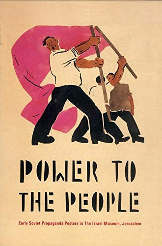 9780853319818: Power to the People: Early Soviet Propaganda Posters in The Israel Museum, Jerusalem