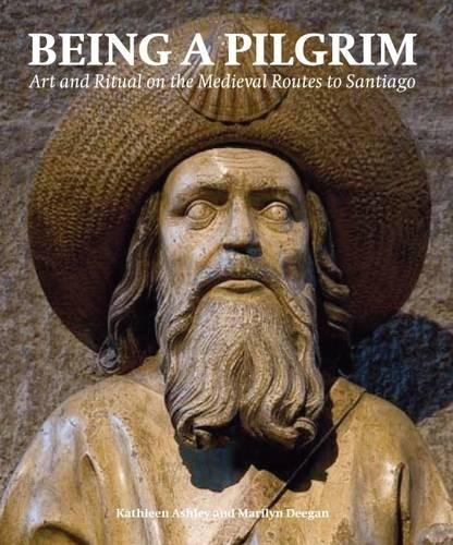 9780853319894: Being a Pilgrim: Art and Ritual on the Medieval Routes to Santiago