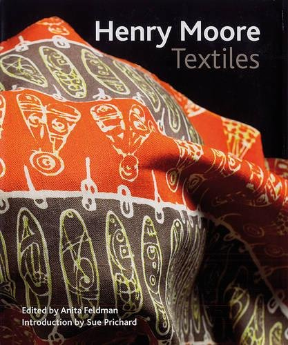 9780853319931: Henry Moore Textiles