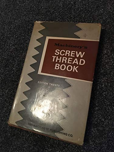 9780853331544: Machinery's Screw Thread Book (Machinery's books for engineers)