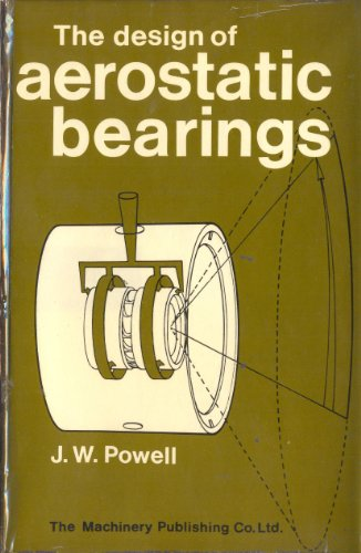 9780853332046: Design of Aerostatic Bearings