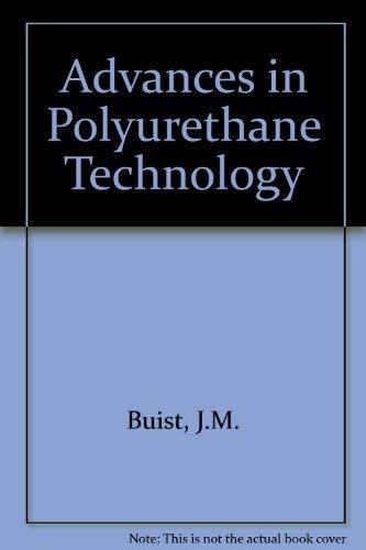 9780853340232: Advances in Polyurethane Technology