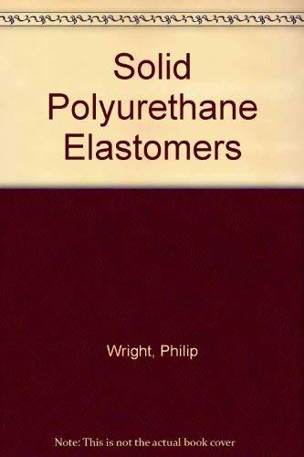 9780853340249: Solid Polyurethane Elastomers