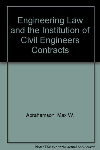 9780853340454: Engineering Law and the Institution of Civil Engineers Contracts