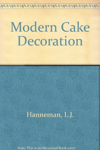 9780853340874: Modern Cake Decoration