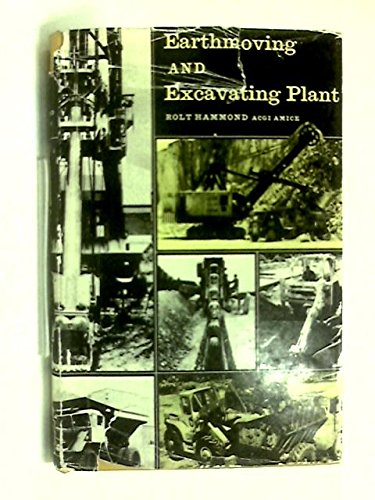 9780853341703: Earthmoving and Excavating Plant (Plant & Equipment Library)
