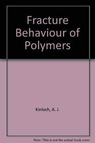 9780853341864: Fracture Behaviour of Polymers