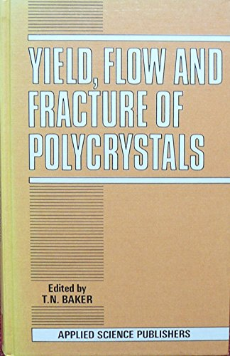 9780853342250: Yield, Flow and Fracture of Polycrystals
