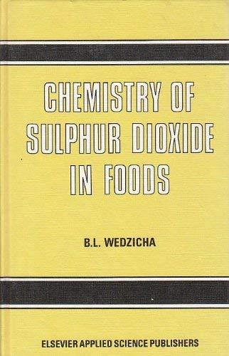 9780853342670: Chemistry of Sulphur Dioxide in Foods