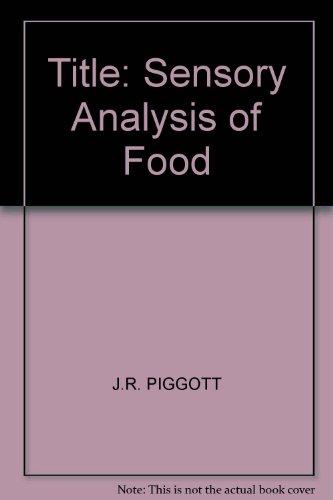 9780853342724: Sensory Analysis of Food
