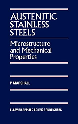 9780853342779: Austenitic Stainless Steels: Microstructure and Mechanical Properties