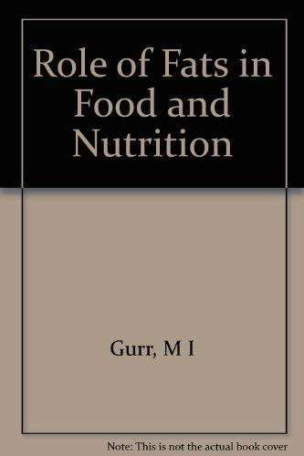 9780853342984: Role of Fats in Food and Nutrition