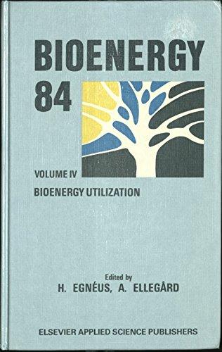 Bioenergy 84: Bioenergy Utilization v. 4: n/a