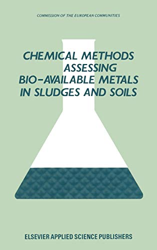 9780853343592: Chemical Methods for Assessing Bio-Available Metals in Sludges and Soils (Stability and Strength)