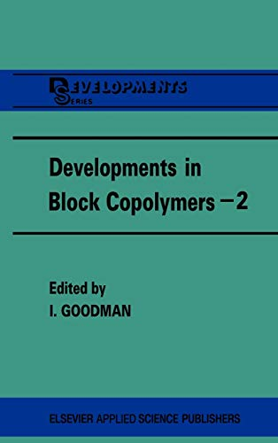 Developments in Block Copolymers - 2 Developments Series v. 2