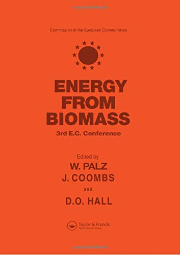 9780853343967: Energy from the Biomass: Third EC conference (Proceedings of the International Conference on Biomass Hel in Venice, Italy, 25-29 March 1985)