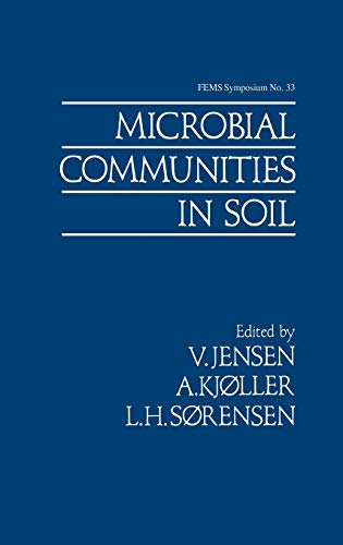Microbial Communities in Soil. (Proceedings of the Federation of European Microbiological Societi...
