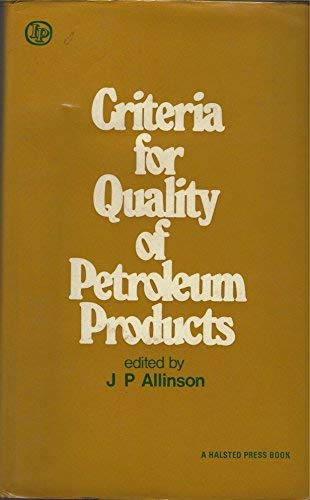 9780853344698: Criteria for Quality of Petroleum Products