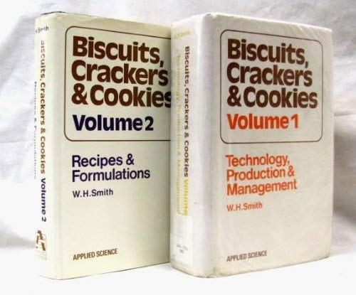 9780853345091: Biscuits, Crackers and Cookies: Recipes and Formulations v. 2