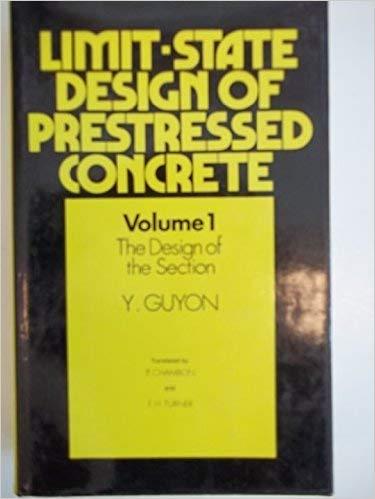 9780853345145: Limit-state Design of Prestressed Concrete: Design of the Section v. 1