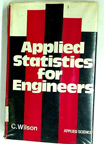 9780853345299: Applied Statistics for Engineers