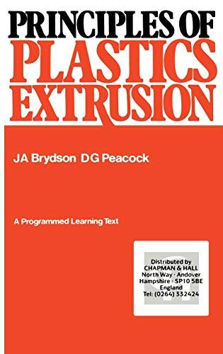 9780853345633: Principles of Plastics Extrusion