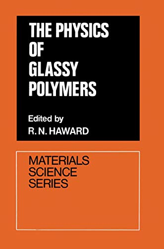 9780853345657: The Physics of Glassy Polymers (Materials Science Series)