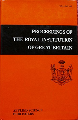 Proceedings of the Royal Institution of Great Britain Vol 46: Varia