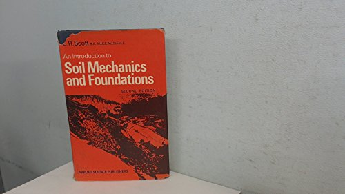 An Introduction to Soil Mechanics and Foundations: Scott, C.R.