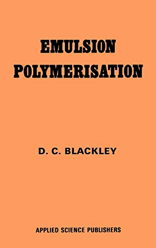 9780853346272: Emulsion Polymerization: Theory and practice