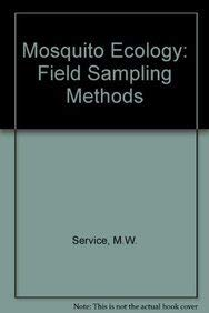 Mosquito Ecology Field Sampling Methods (1976 Edition): Service, M. W.