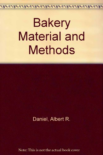 9780853347002: Bakery Materials and Methods