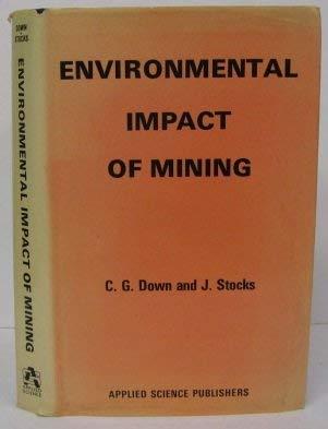 9780853347163: Environmental Impact of Mining