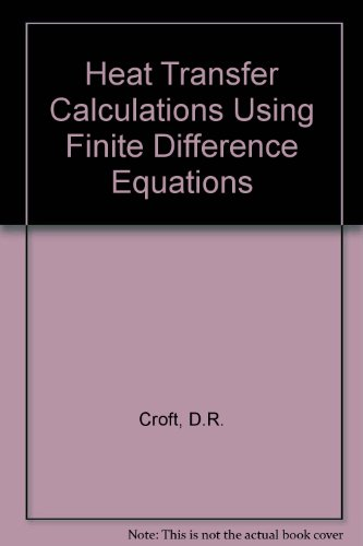 9780853347200: Heat Transfer Calculations Using Finite Difference Equations