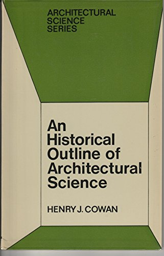 9780853347255: Historical Outline of Architectural Science (Architectural science series)