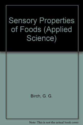9780853347446: Sensory Properties of Foods