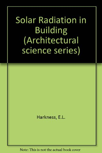 9780853347644: Solar Radiation in Building (Architectural science series)