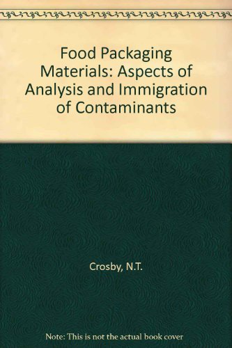 9780853349266: Food Packaging Materials: Aspects of Analysis and Immigration of Contaminants