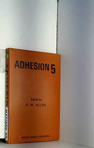 Adhesion 5: Allen, K. W.,