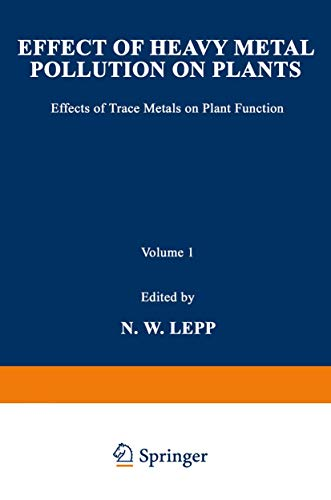 9780853349594: Effect of Heavy Metal Pollution on Plants: Effects of Trace Metals on Plant Function (Pollution Monitoring Series) (v. 1)