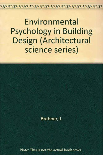 9780853349693: Environmental Psychology in Building Design (Architectural science series)
