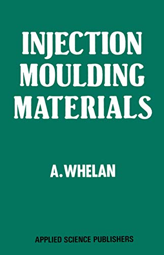 9780853349938: Injection Moulding Materials