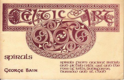 9780853351689: Celtic Art: Spirals Bk. 3: The Methods of Construction (Celtic Art Mini Books)