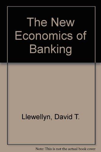 9780853361503: The New Economics of Banking