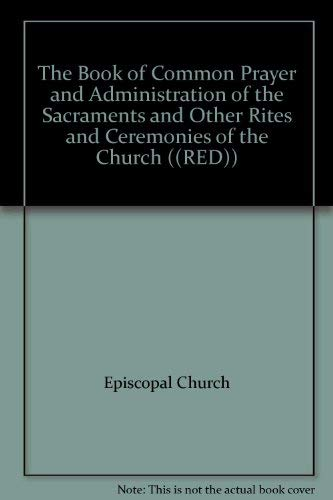 9780853369349: The Book of Common Prayer and Administration of the Sacraments and Other Rites and Ceremonies of the Church ((RED))