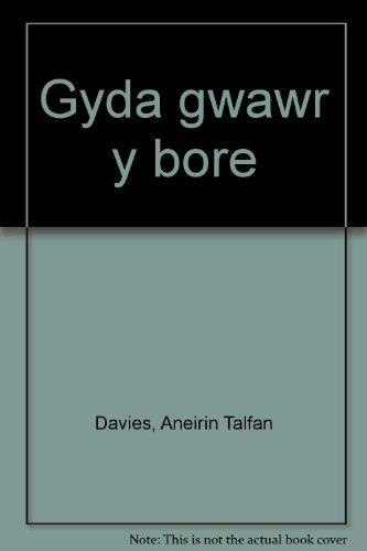 Gyda Gwawr y Bore: Davies, Aneirin Talfan
