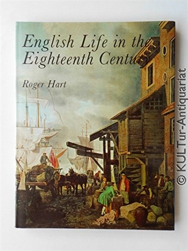 9780853400028: English Life in the Eighteenth Century