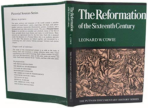 The Reformation of the Sixteenth Century (The: Leonard W Cowie